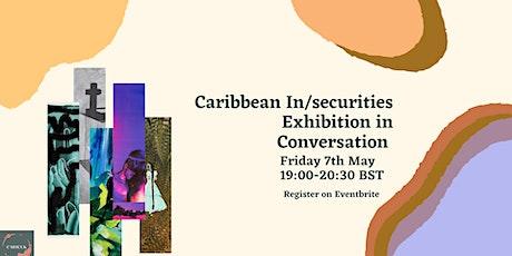 Caribbean In/Securities Exhibition in Conversation tickets