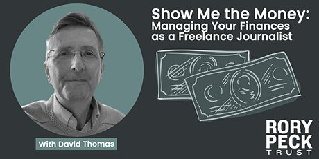 Show Me the Money: Managing Your Finances as a Freelance Journalist tickets