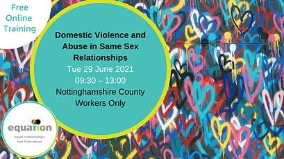 Domestic Abuse in Same-Sex Relationships (Nottinghamshire County workers) tickets
