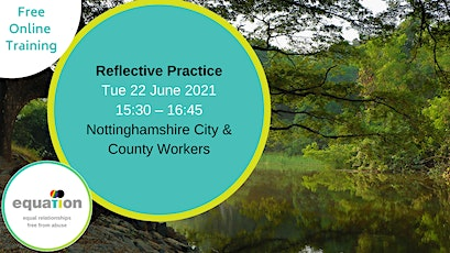 Reflective Practice (Nottingham City and Nottinghamshire County workers) tickets