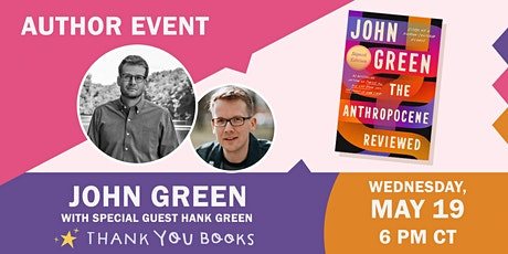 John Green presents THE ANTHROPOCENE REVIEWED with special guest Hank Green tickets