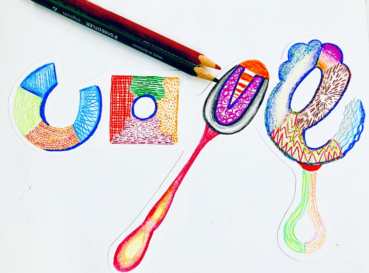 Wellbeing Art Sessions - Self Esteem - Love Typography Coloured Pencils image