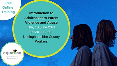 Adolescent to Parent Violence and Abuse (Nottinghamshire County workers) tickets