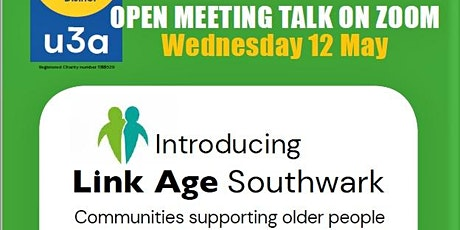 Dulwich u3a Open Meeting introducing Link Age Southwark tickets
