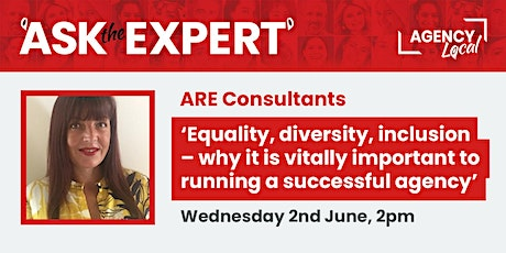 Equality, Diversity, Inclusion: Essential for a successful agency tickets