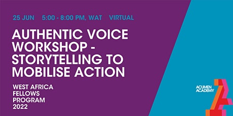 West Africa Fellows Program: Authentic Voice Workshop - West Africa Edition tickets