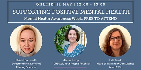 Mental Health Awareness Week 2021: Supporting positive mental health tickets
