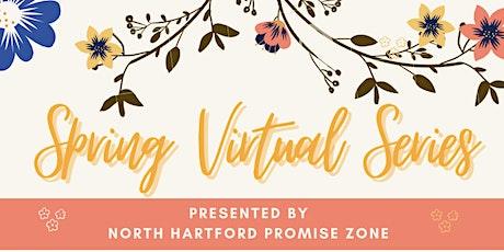 North Hartford Promise Zone Spring Webinar Series entradas