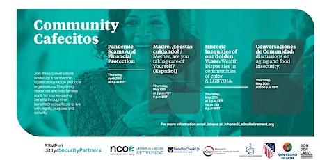 Conversaciones de Comunidad: Discussions on Aging and Food Insecurity entradas