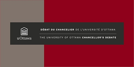 Débat du chancelier de l'Université d'Ottawa avec John Bell, Ph.D. billets