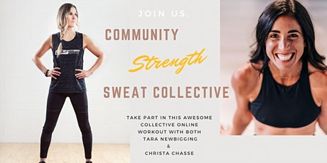 Community Strength & Sweat Collective with Tara Newbigging & Christa Chasse tickets