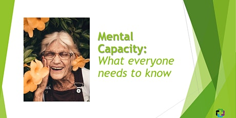 Mental Capacity: what everyone needs to know tickets