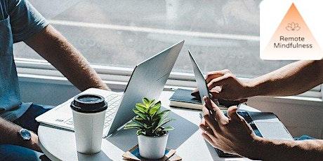 Webinar: Remote Mindfulness : Allier Productivité & bien-être au travail billets