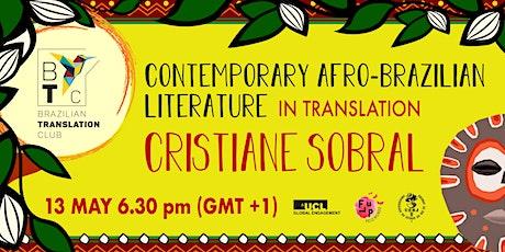 SELCS Brazilian Translation Club workshop -Cristiane Sobral tickets