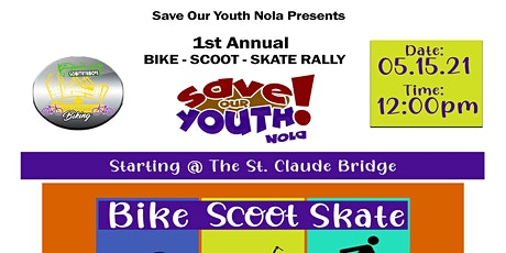 SAVE OUR YOUTH NOLA BIKE, SKATE, SCOOT RALLY tickets