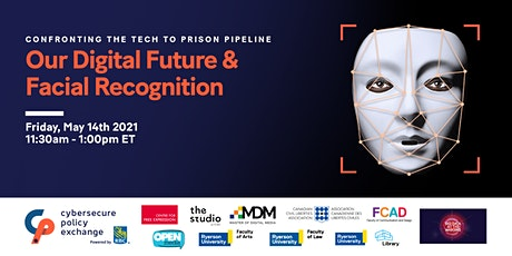 Our Digital Future & Facial Recognition: the Tech to Prison Pipeline tickets