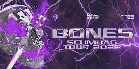 Bones (TeamSESH, USA) in Budapest tickets