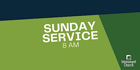 Sunday Service 5/9 - 8 am tickets