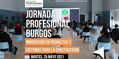Burgos:  Jornada de  INNOVACIÓN  Y SISTEMAS PARA LA CONSTRUCCIÓN entradas
