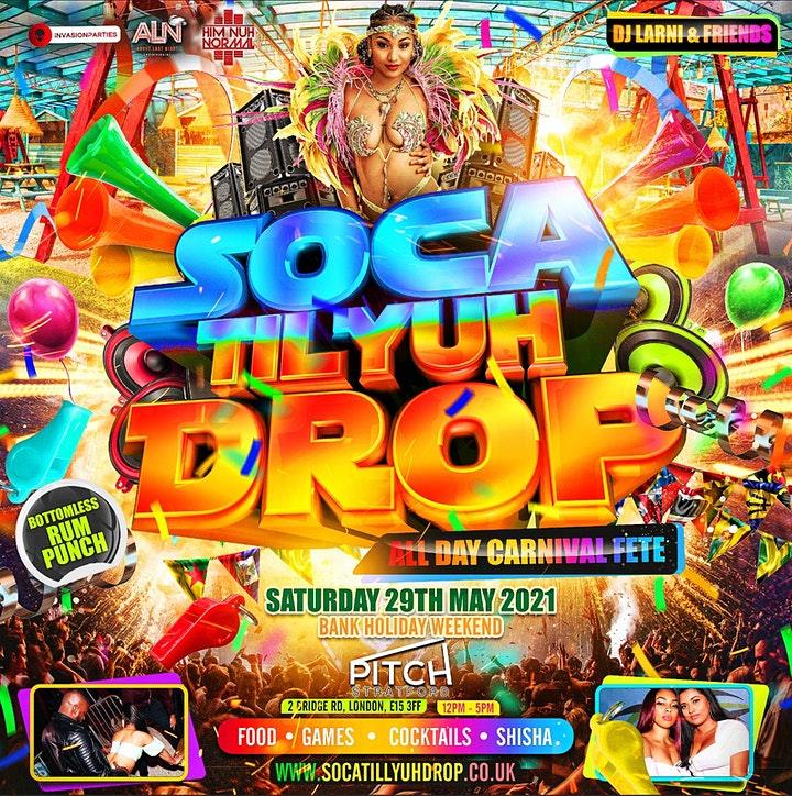 SOCA TILL YUH DROP - All Day Carnival Fete image