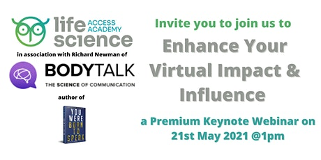Enhance YOUR Virtual Impact and Influence with Richard Newman from BodyTalk tickets