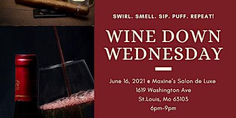 Wine Down Wednesday's tickets