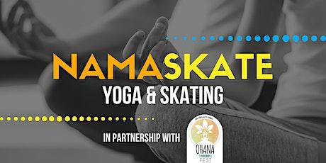 NamaSkate - Yoga & Skating tickets