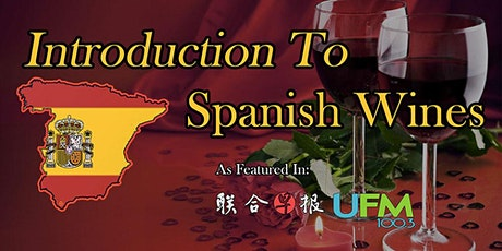 Introduction To Spanish Wines (Live Virtual / Onsite Class) tickets