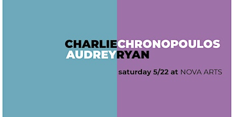Audrey Ryan & Charlie Chronopoulos tickets