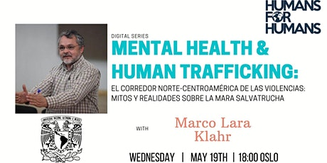 Mental Health & Human Trafficking:Mitos y realidades sobre la M.Salvatrucha tickets