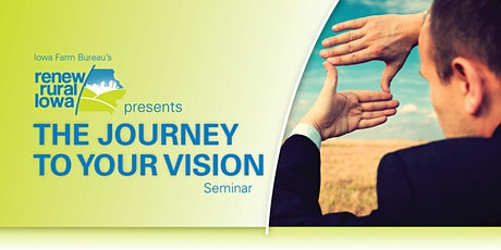 Grinnell, IA - The Journey To Your Vision Seminar tickets