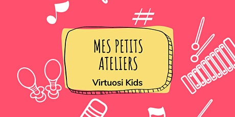 Atelier découverte Virtuosi Kids billets