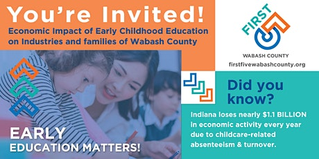 Economic Impact of Early Childhood Education on Wabash County tickets