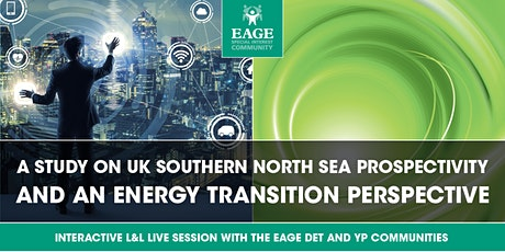 A STUDY ON UK SOUTHERN NORTH SEA PROSPECTIVITY AND AN ENERGY TRANSITION PRE tickets