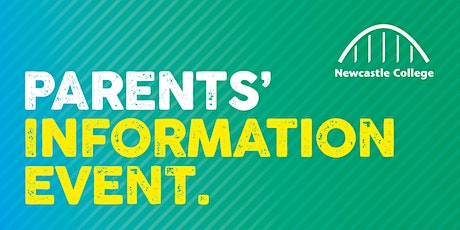 Newcastle College Parents' Information Event tickets