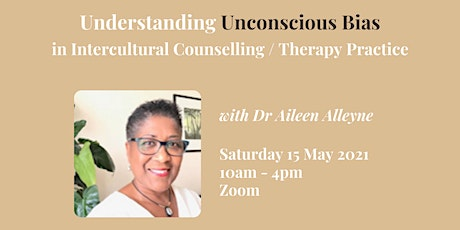 Understanding Unconscious Bias in Intercultural Counselling Practice tickets