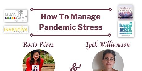 How To Manage Pandemic Stress: 3 Tips for Living a Stress Free Life tickets