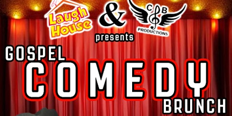 Gospel Comedy Brunch tickets