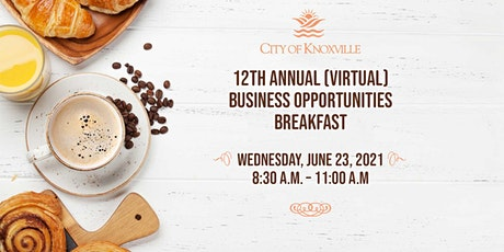 City of Knoxville - 12th Annual Business Opportunities Breakfast (Virtual) tickets