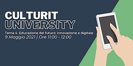 Tema 4 - Educazione del futuro: innovazione e digitale biglietti