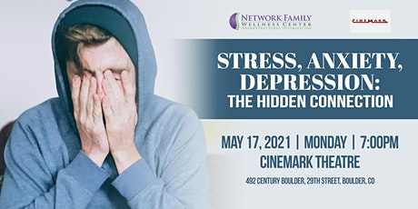 Stress, Anxiety, Depression: The Hidden Connection tickets