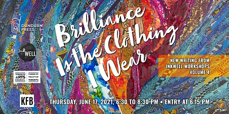 InkWell Anthology Launch! Brilliance Is the Clothing I Wear tickets