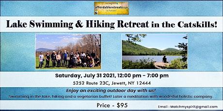 Lake Swimming & Hiking Retreat in the Catskills! tickets