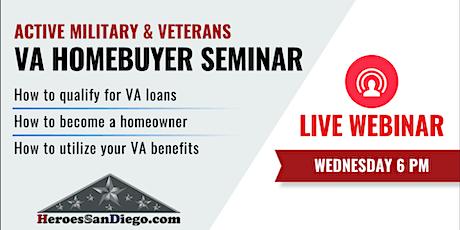 San Diego Military & Veterans VA Homebuyer Webinar tickets