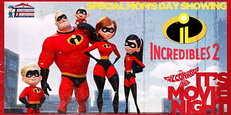 Incredibles 2 Special Mother's Day Drive-in Movie tickets