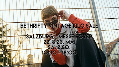 BeThrifty Vintage Pop Up Store | Messe Salzburg - Foyer 10 Tickets