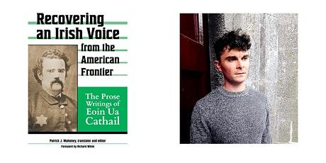 Recovering An Irish Voice from the American Frontier tickets