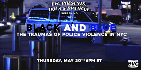 EVC Presents Docs & Dialogue: Black & Blue tickets