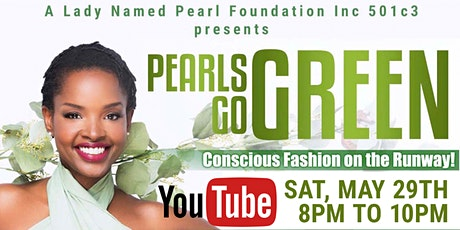Pearls Go Green Eco-Fashion Show (Online Presentation) tickets