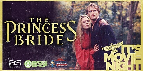 The Princess Bride Drive-in Movie Night tickets